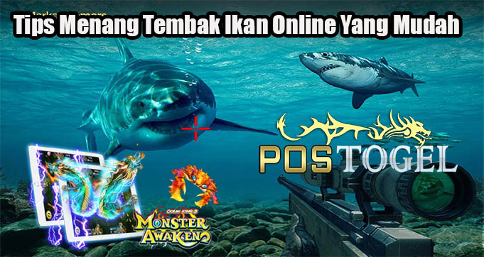 Tips Menang Tembak Ikan Online Yang Mudah